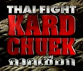 Thai Fight Kard Chuek